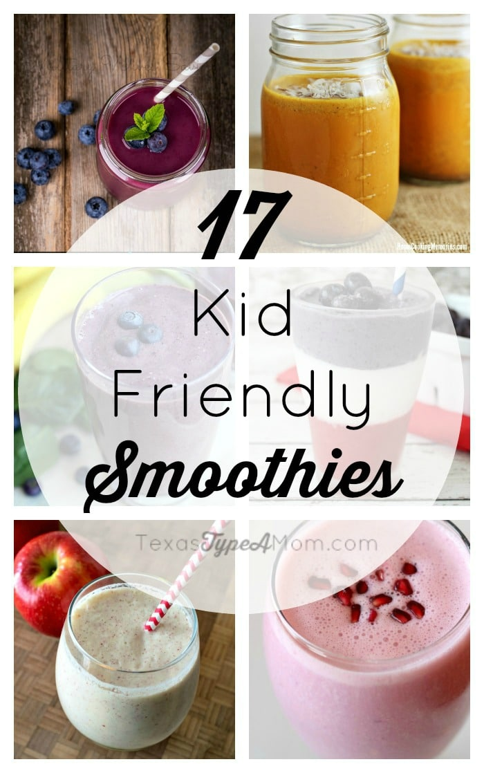 17 Kid Friendly Smoothies
