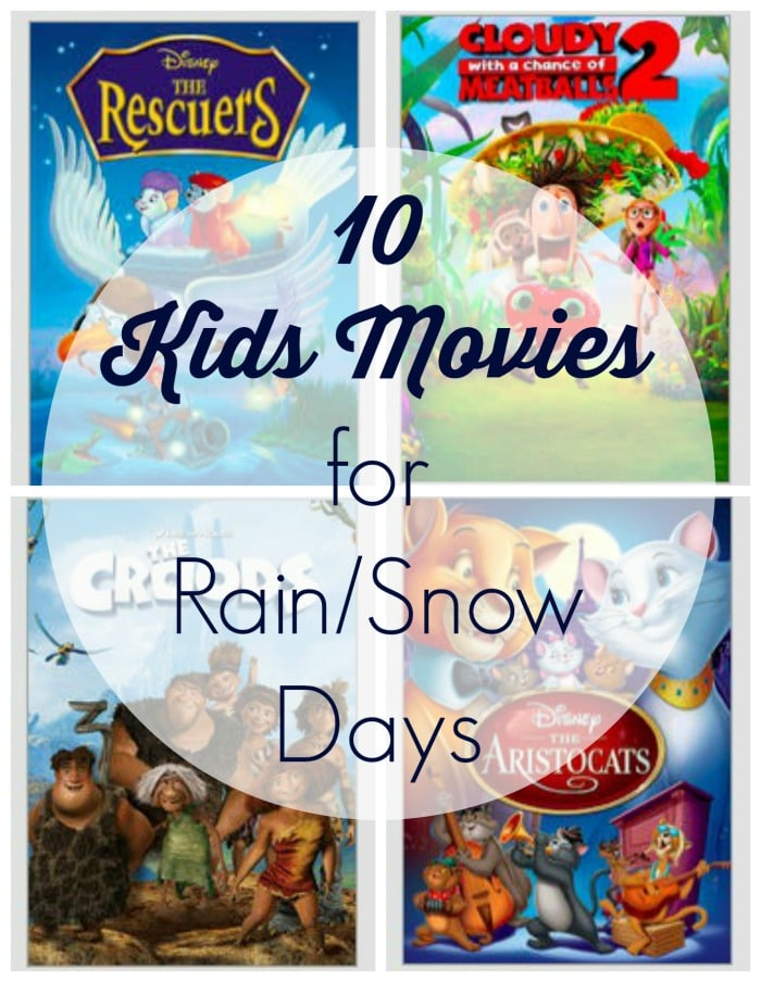 10 Movies for Rain-Snow Days
