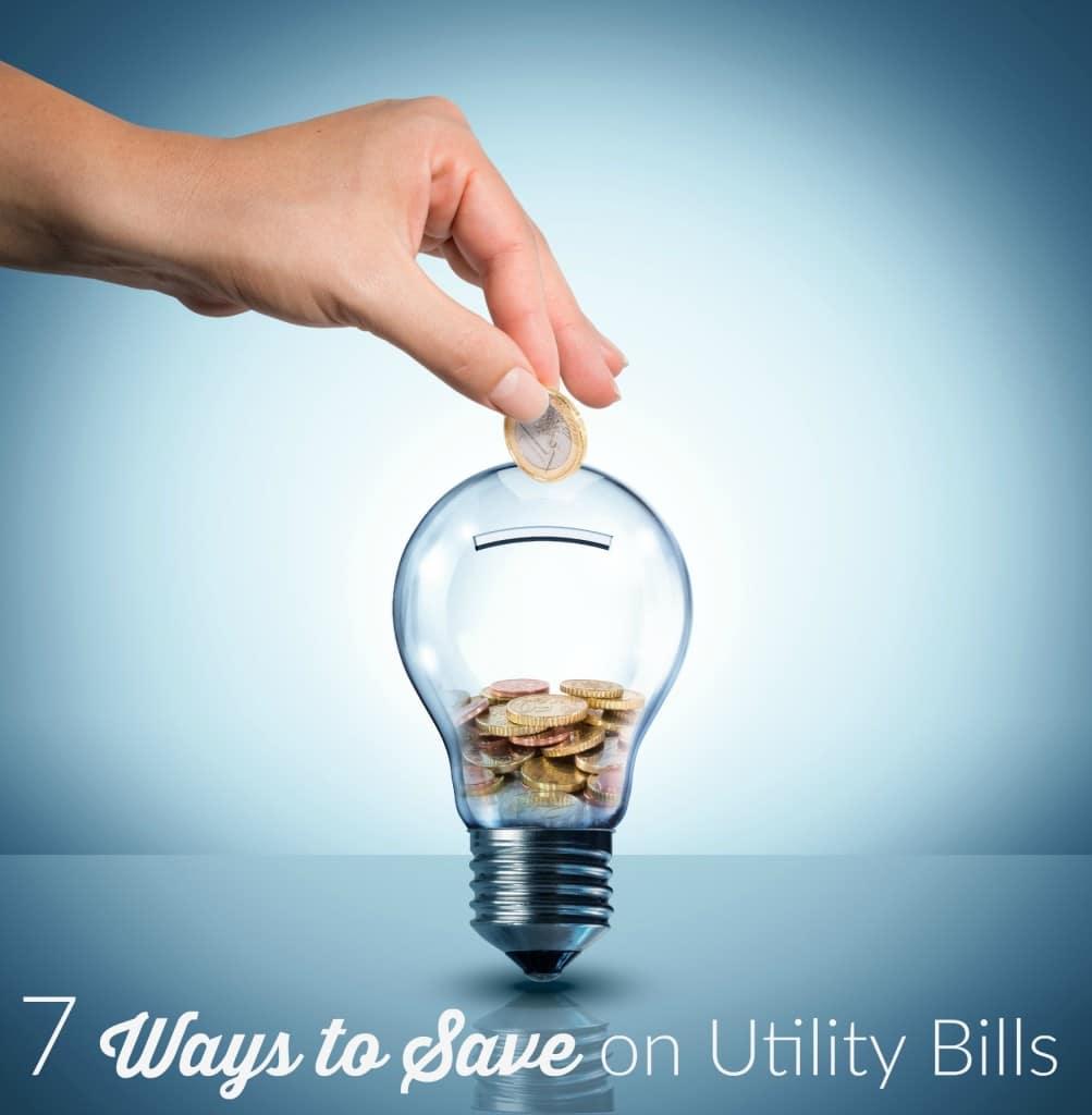 7 Ways to Save on Utility Bills