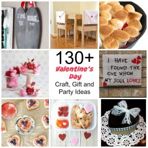 130+ Valentine's Day Craft, Gift, and Party Ideas