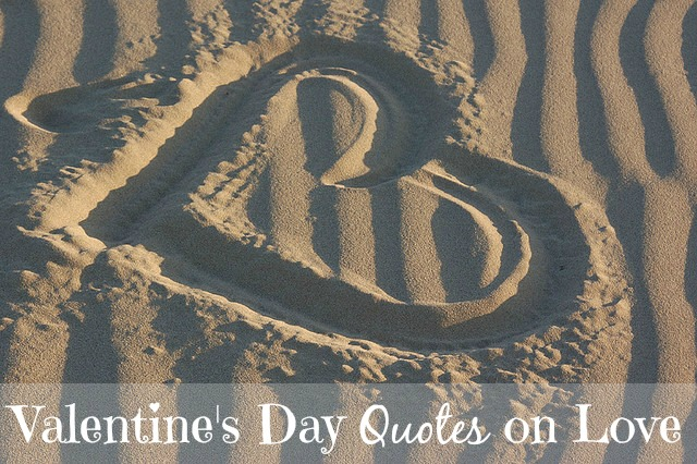 5 Valentine's Day Quotes on Love