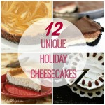 12 Unique Holiday Cheesecakes