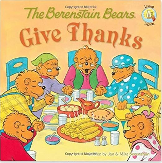 25 Best Thanksgiving Books for Kids: Berenstain Bears Give Thanks