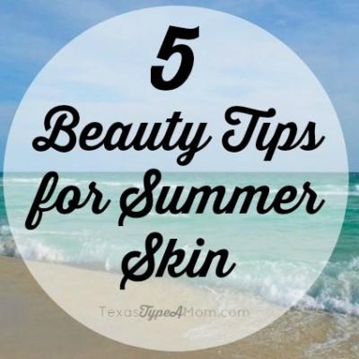 5 Beauty Tips for Summer Skin