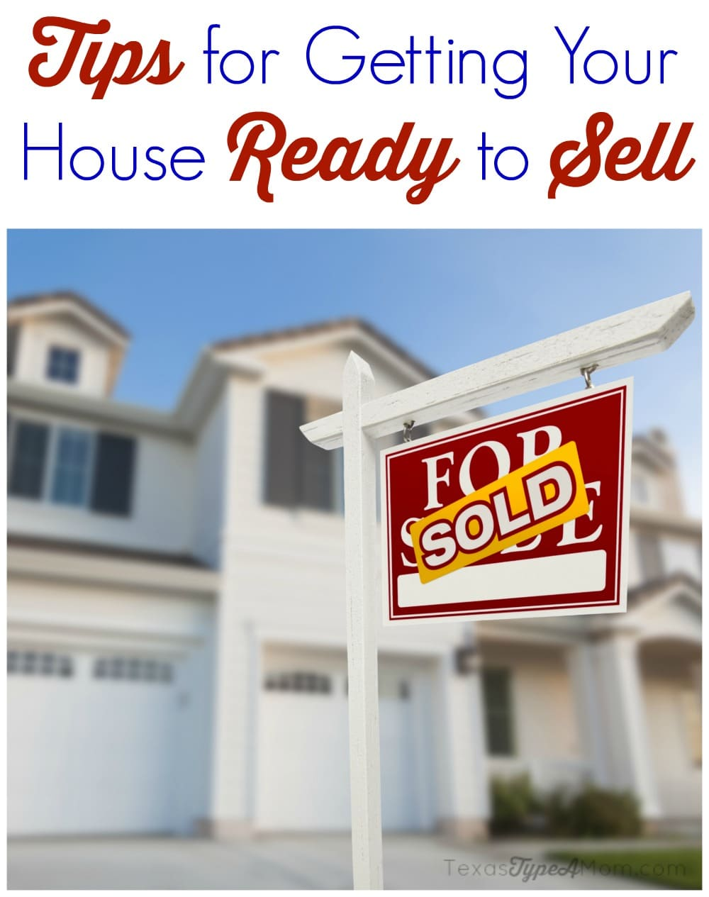Tips for Getting Your House Ready to Sell