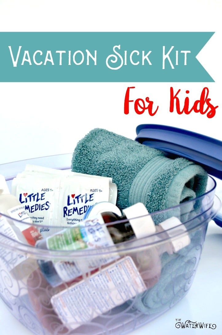 The very best ideas for a Vacation Sick Kit For Kids! A mom must have to be prepared for all your family summer travel!