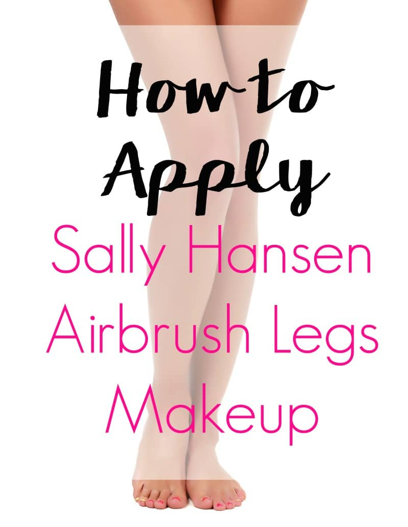 Summer is right around the corner. Look fab with this beauty tutorial on How to Apply Sally Hansen Airbrush Legs Makeup!