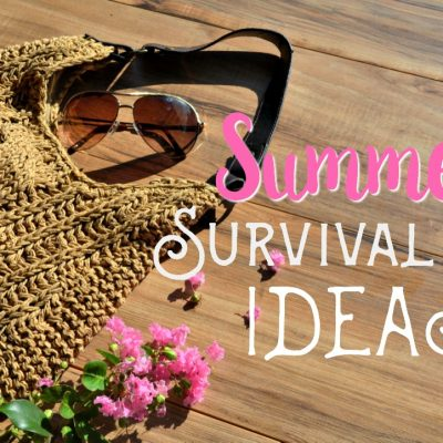 Summer Survival Kit Ideas