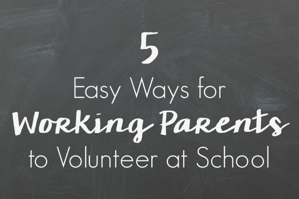 Being a working parent can be tough, but there's no excuse not to volunteer with these 5 Easy Ways for Working Parents to Volunteer at School!