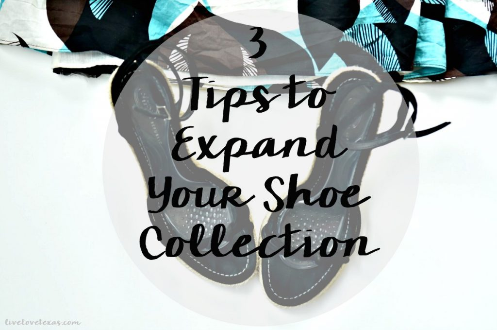 Expand your shoe collection with these 3 tips!