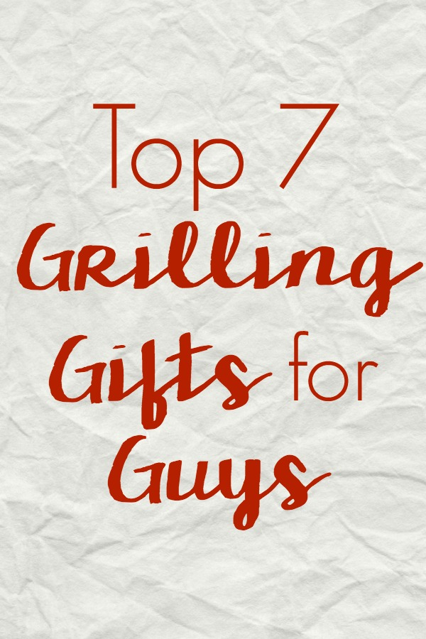 What do you get the guy who likes to grill? Check out the Top 7 Christmas Grilling Gifts for Guys to make grilling, smoking, and barbecuing easier!