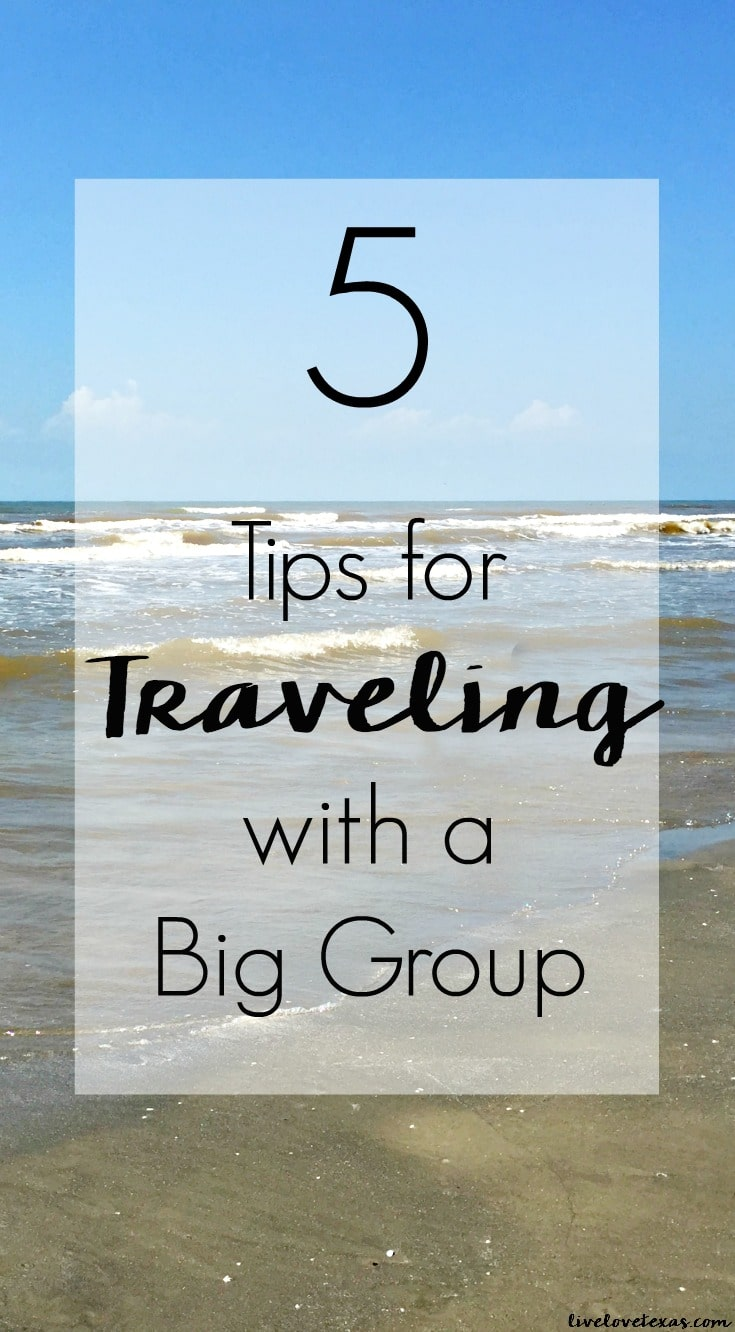 Traveling with your favorite people should be fun, but it can get stressful if you're not prepared. Check out these 5 Tips for Traveling with a Big Group!