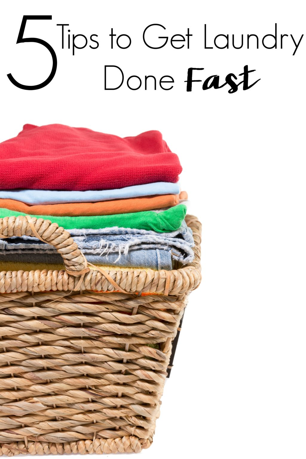 Don't allow mountains of laundry to dictate your days. Instead try these 5 Tips to Get Laundry Done Fast so you can get on with your life!