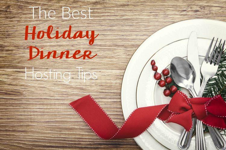 The Best Holiday Dinner Hosting Tips