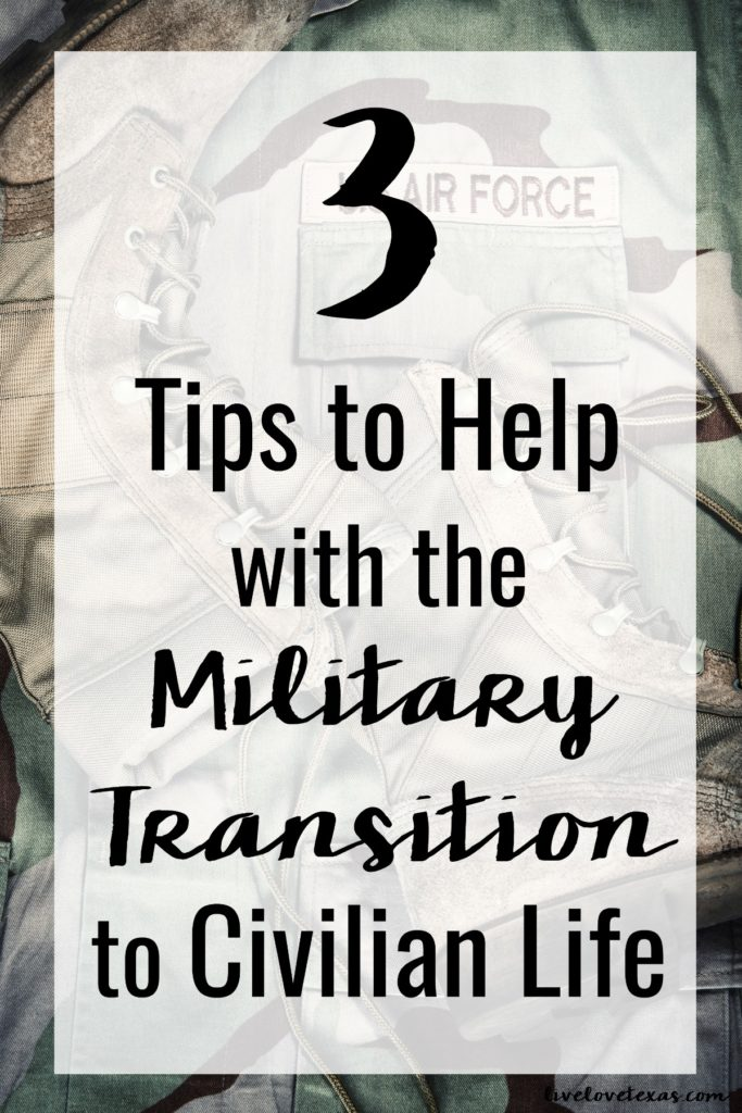 Making the military transition to civilian life isn't easy but these three tips will have you feeling more comfortable and confident about entering a new stage of life.