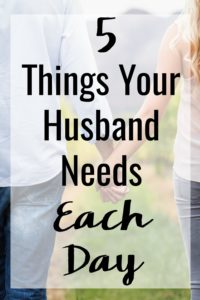 The key to a happy marriage isn't a secret. Here are 5 Things to Do for Your Husband That He Needs Each Day to keep your husband happy and your relationship on the right track!