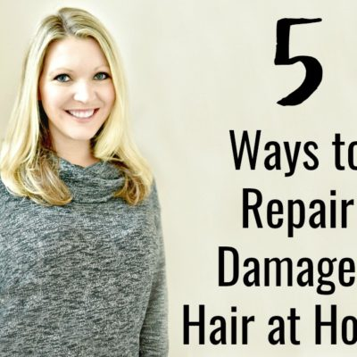 5 Ways to Repair Damaged Hair at Home