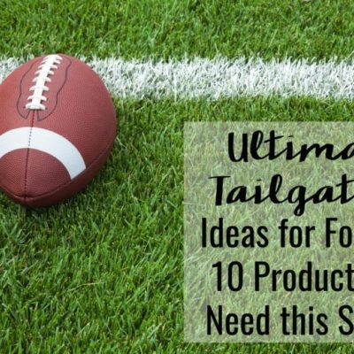 Ultimate Tailgating Ideas for Football: 10 Products You Need this Season