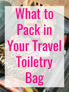 Don't stress out over forgetting the some of the essentials you need everyday. Here's what to pack in your travel toiletry bag so you have what you need!