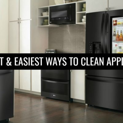 5 Fastest & Easiest Ways to Clean Kitchen Appliances