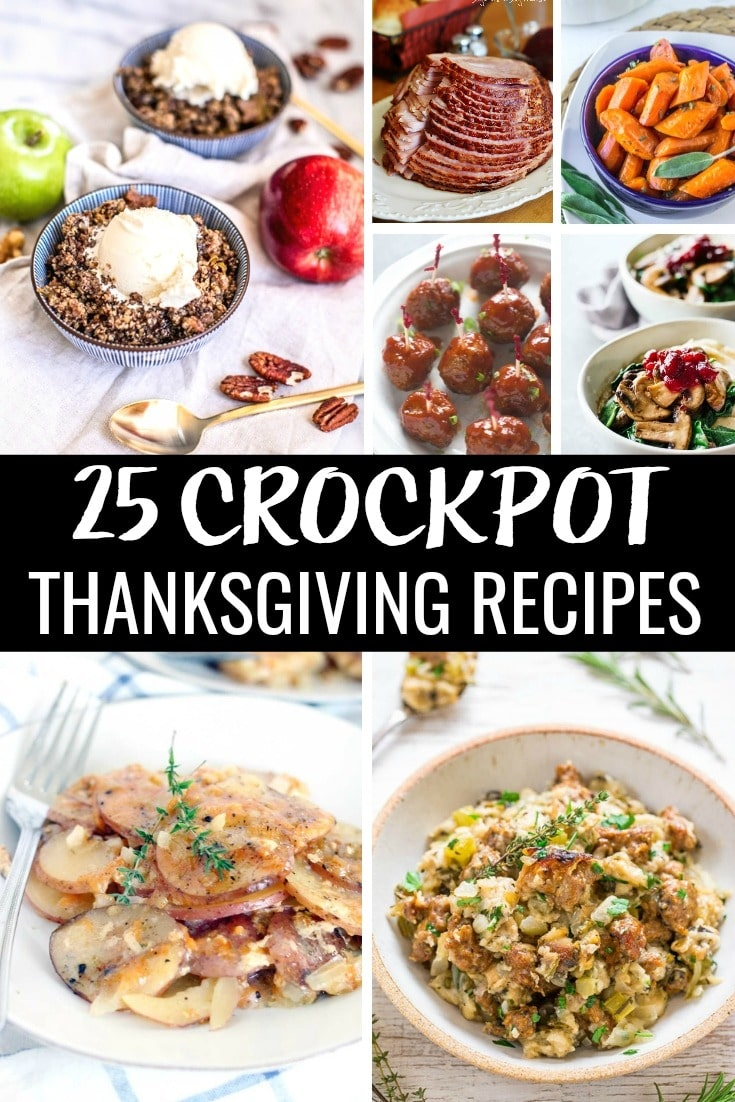 Stop lettingThanksgiving meal prep overwhelm you! Free up space and save time with these 25 Thanksgiving Crockpot recipes! From appetizer and desserts to main and side dishes. There's a slow cooker Thanksgiving recipe for everyone!