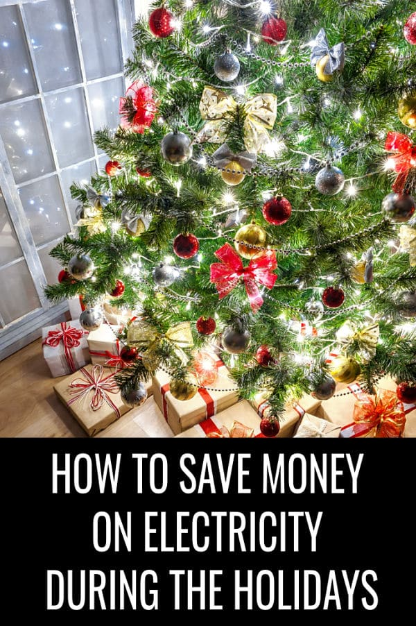 Learn how to save money on your electric bill during the holidays with these easy tips and ideas. The more money you save on your utility bill, the more you'll have to spend for gifts! #moneytips #savemoney #finances #financetips #christmassavings #christmasshopping #moneymatters #savemoneytips #savemoneyideas #