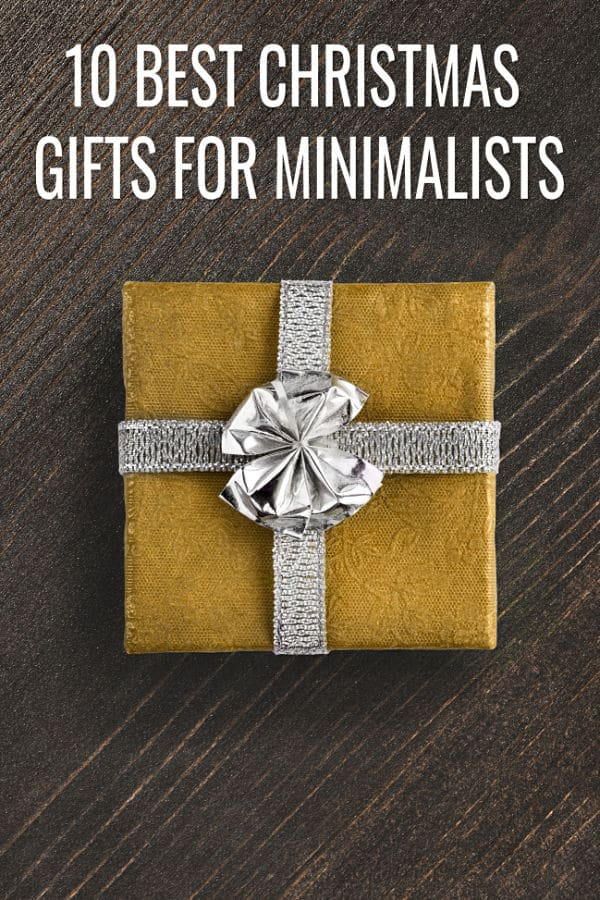 Just because someone is a minimalist it doesn't mean they don't enjoy gifts. If you need ideas of thoughtful and practical ideas, check out this list of the 10 Best Christmas Gifts for Minimalists.  #minimalism #minimalist #minimalistgifts #minimalistideas #giftguide #giftstheyreallywant #easygifts #practical gifts #thoughtfulgifts #christmasgifts #giftguides