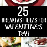 Spend a little extra time to show your loved ones you care with these 25 delicious breakfast recipes for Valentine's Day! #valentinesdayfood #valentinesdayrecipes #valentinesday #valentineday #valentinesdaysnacks #holidayfood #breakfastideas #valentinesbreakfasts #romanticbreakfast #romanticfood #romanticrecipes