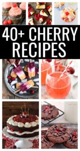 43 cherry dessert recipes showcasing cookies, cakes, drinks, and more.