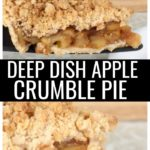When you want an easy dessert recipe, why not go for America's favorite pie? This deep dish apple crumble pie is the perfect summer dessert, holiday pie, or for any time!
