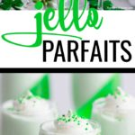 St. Patty's Day Jello Parfaits Recipe. This festive dessert recipe only has two ingredients and is so easy to make! #stpattysdaydessert #stpatricksdayrecipes #stpattysdayrecipes #dessertrecipes #easydesserts #easyrecipes #jellorecipes #greenfood