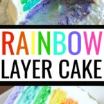Buttercream frosted 6 layer rainbow cake for birthdays.