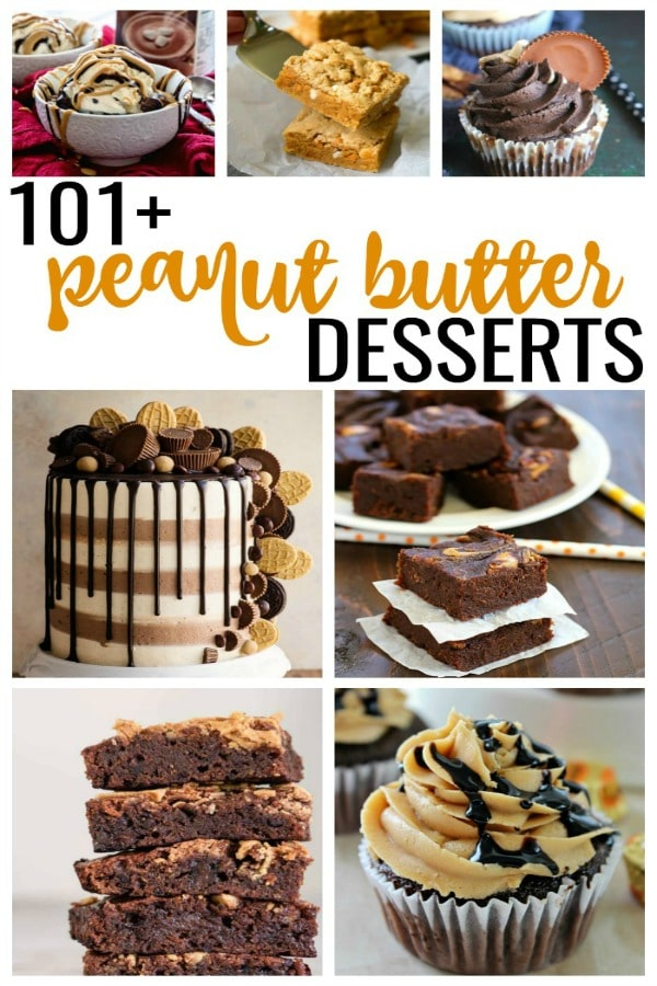 The Ultimate Roundup of 101+ peanut butter dessert recipes.