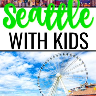 Seattle with kids showing the Space Needle and Great Wheel.