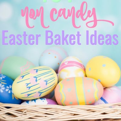 101 Non Candy Easter Basket Ideas