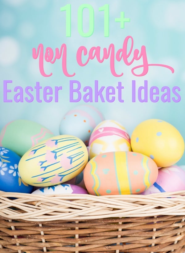 Don't just fill your kids with sugar and chocolate this year, instead check out these 101 Non Candy Easter Basket Ideas. These are all fun and useful Easter basket stuffers that kids will love! #easterbaksketideas #easter #easterbasketfillers