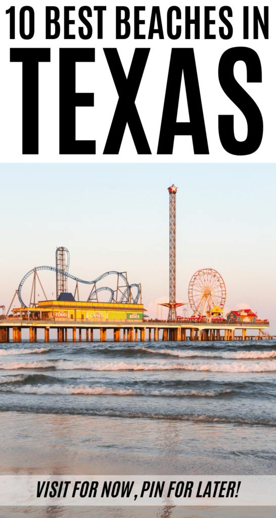Here are the Best Texas Beaches so you can make your summer bucket list! When you're ready to head to the coast, check out this list of the 10 Best Beaches in Texas to find the perfect slice of sun and sand for you! #beaches #txbeaches #txtravel #texastravel #texastraveltalk