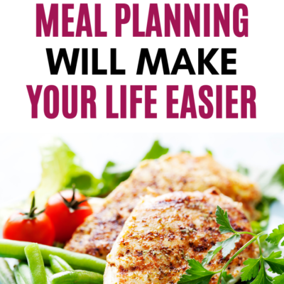 5 Ways Meal Planning Can Make Your Life Easy