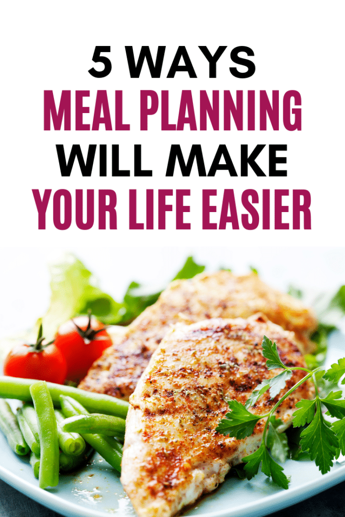Life can get hectic. Here are 5 Ways Meal Planning Can Make Your Life Easy. These family meal planning tips will help you save time and money.