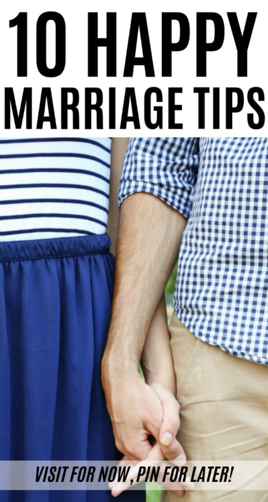 Marriage isn't easy, but after 18 years I've determined these are the 10 happy marriage tips that will help your marriage survive.