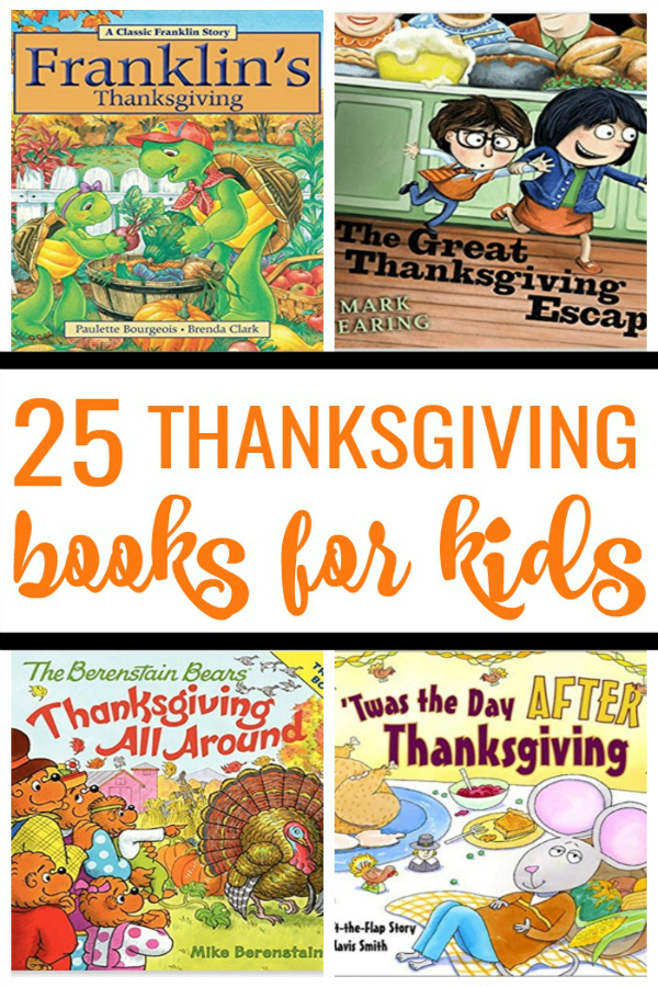 25 Best Thanksgiving Books for Kids photo collage with popular book covers of Thanksgiving Stories for Children